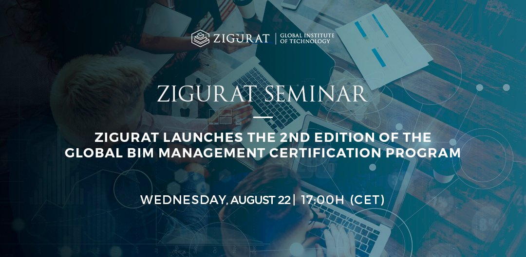 Zigurat launches the 2nd Edition of the Global BIM Management ...