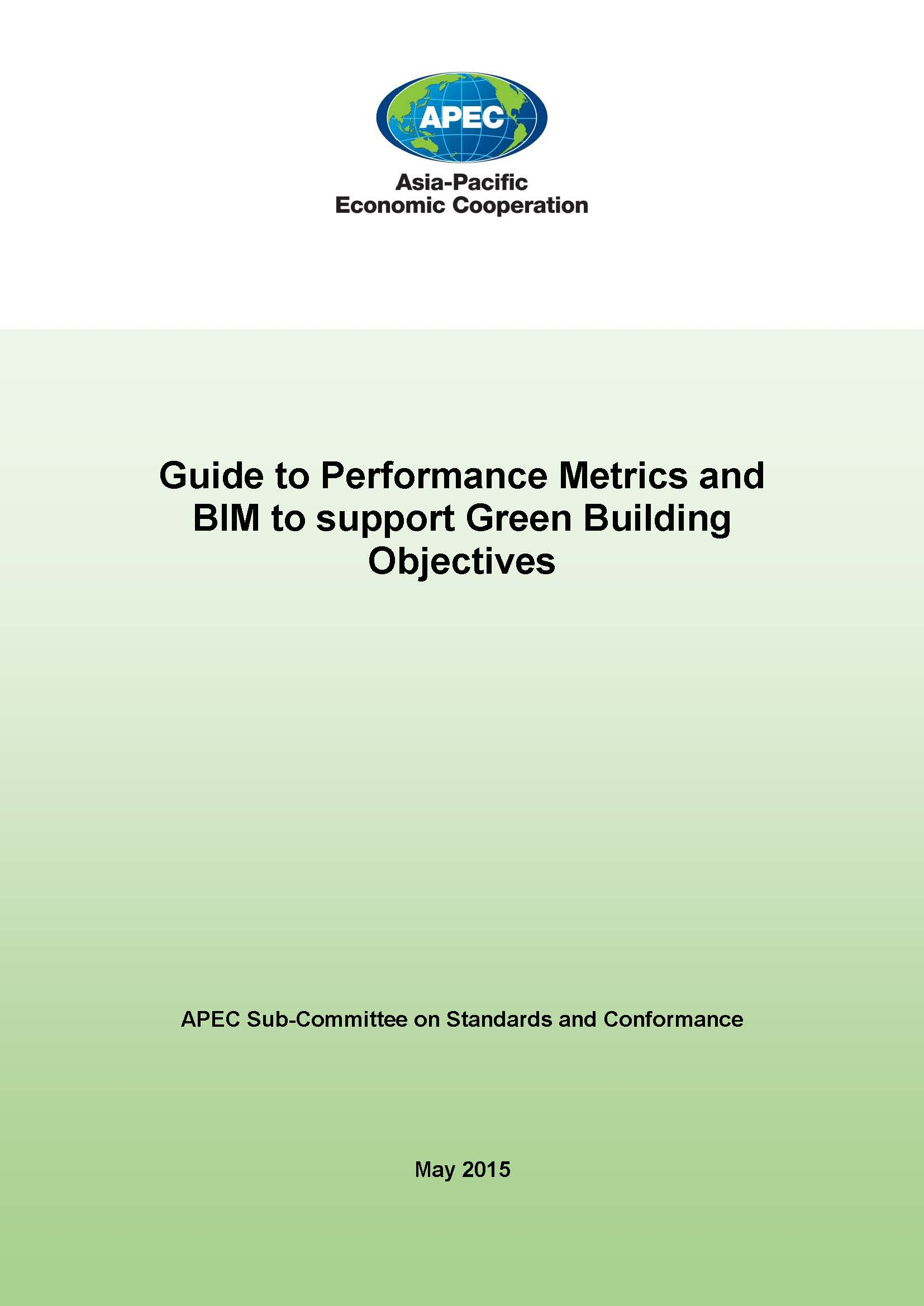 Guide to Performance Metrics and BIM to support Green Building Objectives