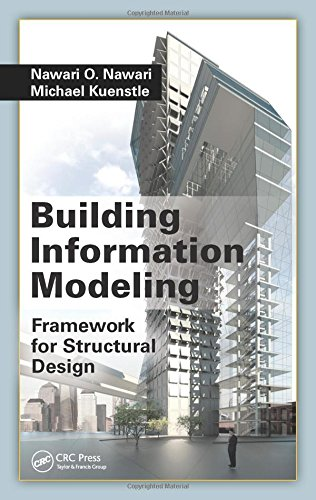 Building Information Modeling: Framework for Structural Design