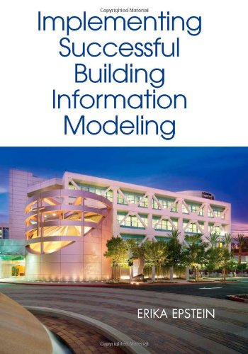 Building Information Modeling: A Guide to Implementation Around the Globe