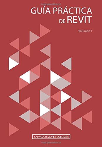 Guía práctica de Revit volumen 1