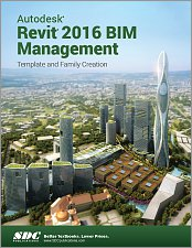 Autodesk Revit 2016 BIM Management