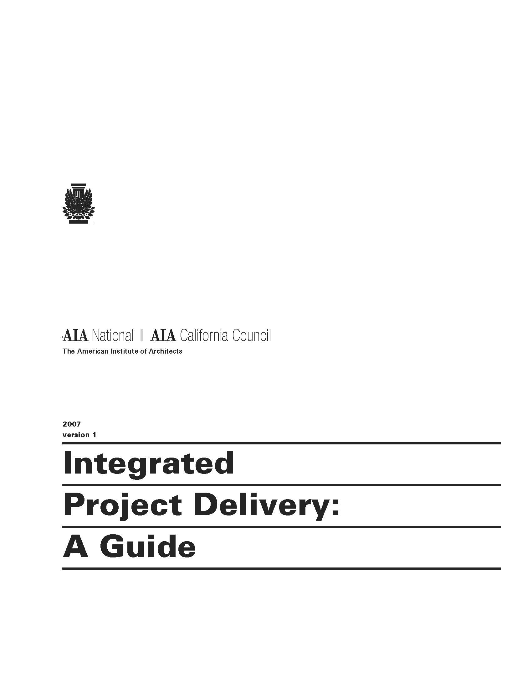 Integrated Project Delivery: A Guide