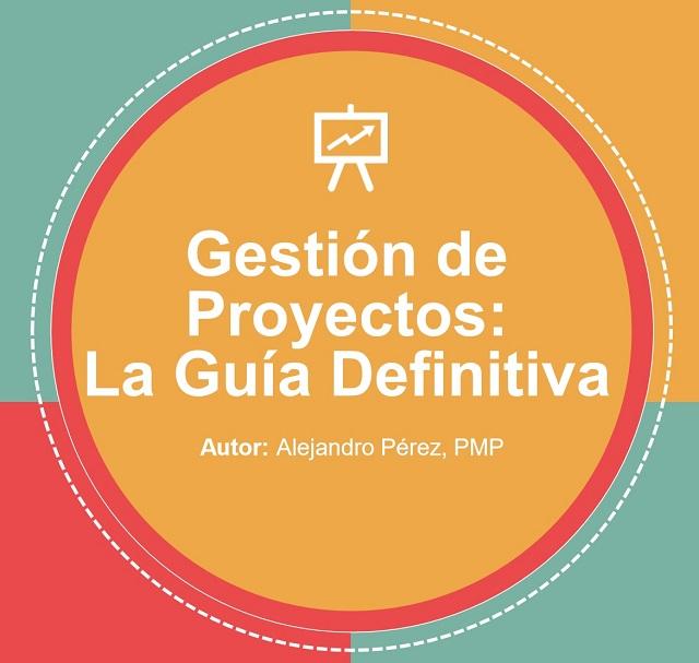 E-Book: Gestión de Proyectos - La Guía Definitiva