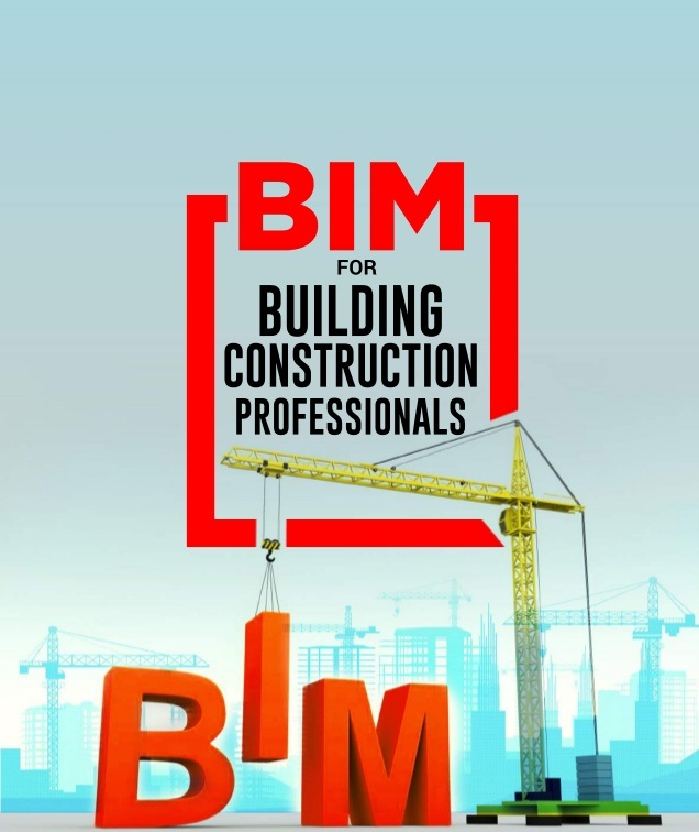 BIM for Building Construction Professionals