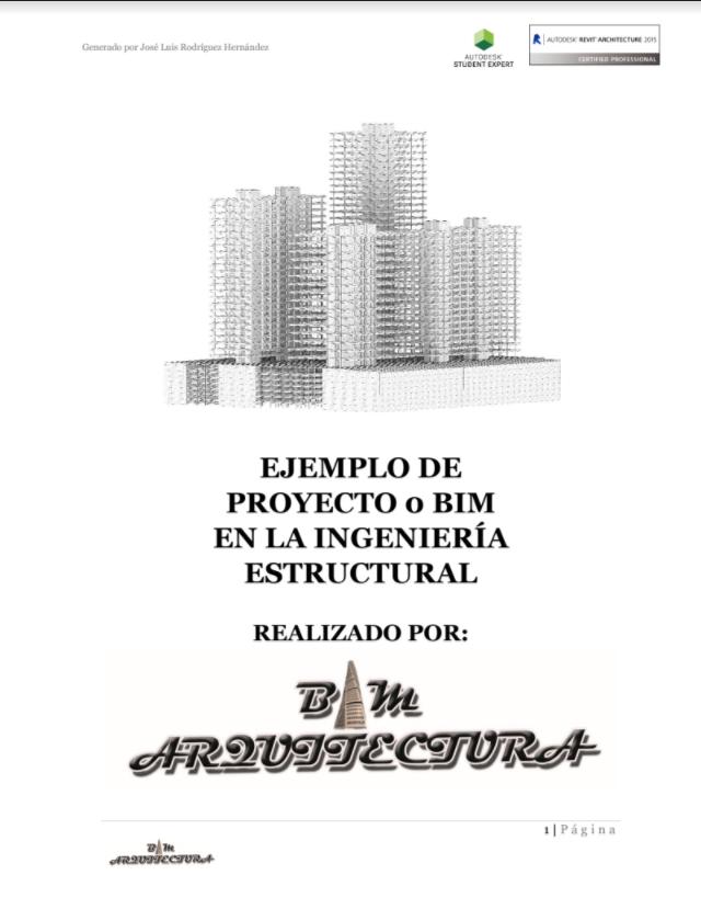 Ejemplo de proyecto o BIM en la ingeniería estructural