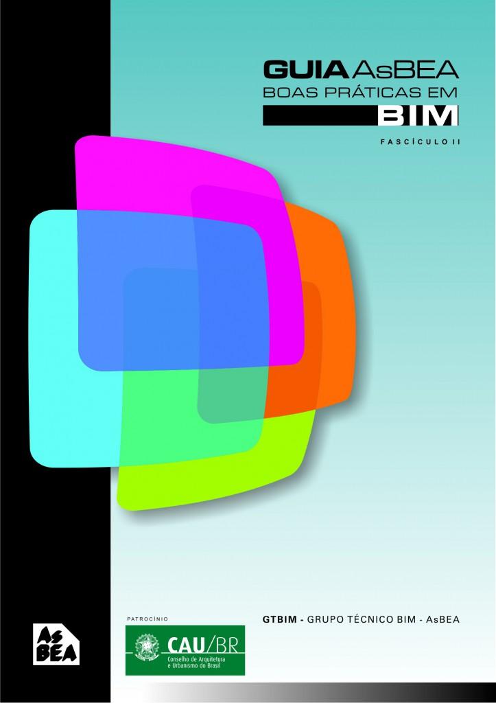 Guia AsBEA. Boas prácticas en BIM (Fascículo 2)