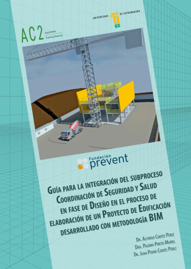 Guía para la integración del subproceso coordinación de seguridad y salud en fase de diseño con metodología BIM