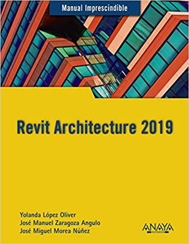 Revit Architecture 2019 (Manuales Imprescindibles)