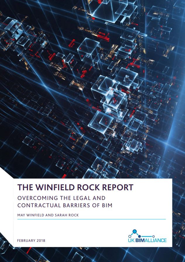 The Winfield Rock Report: Overcoming the legal and Contractural Barriers of BIM
