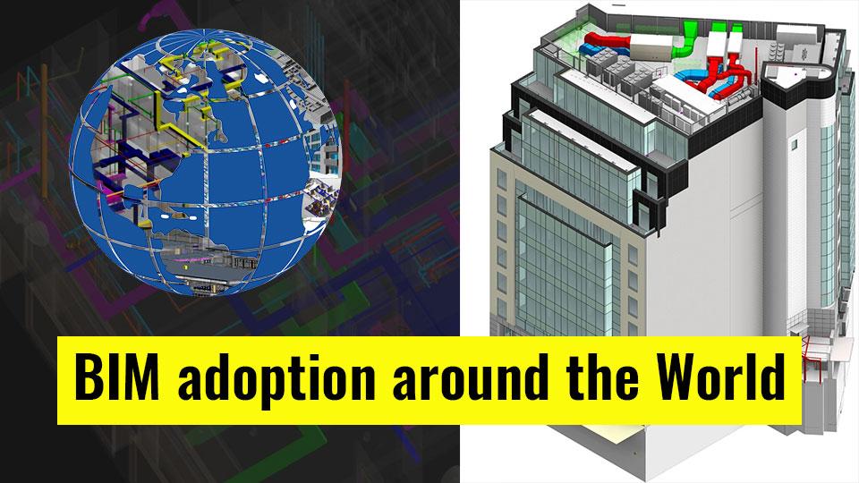 BIM adoption around the World   BIMCommunity
